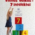 NK Vienas vaikas – 7 intelektai